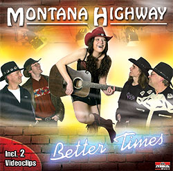 Montana Highway - Better Times